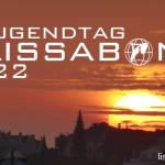 Der nächste Weltjugendtag findet 2022 in Lissabon / Portugal statt!